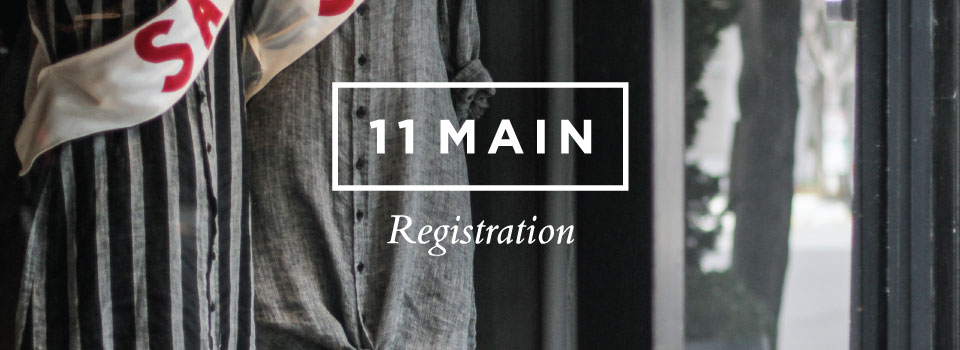 11 Main – Registration Redesign